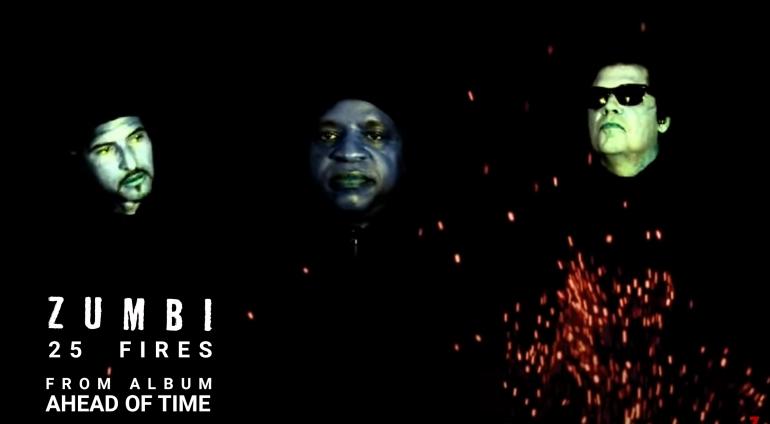 "ZUMBI – single ""25 FIRES"" από το άλμπουμ ""AHEAD OF TIME"""