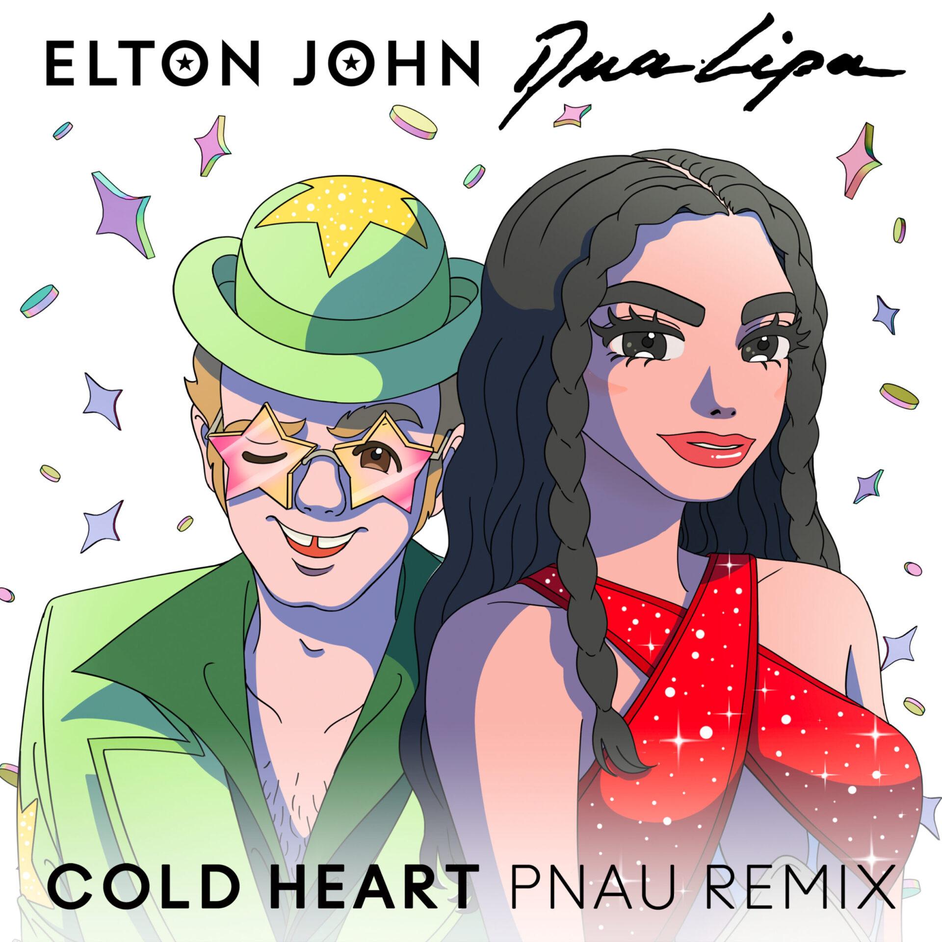"Elton John, Dua Lipa – ""Cold Heart (PNAU Remix)"""